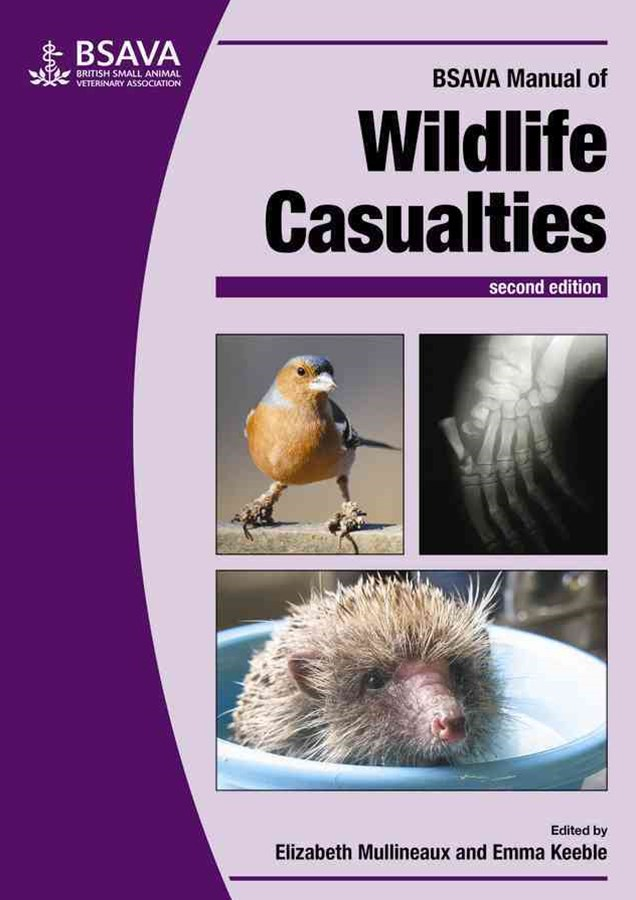 BSAVA Manual of Wildlife Casualties 2E