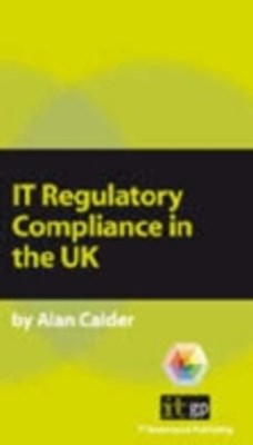 IT Regulatory Compliance in the UK