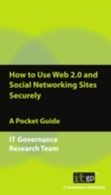 How to Use Web 2.0 and Social Networking Sites Securely