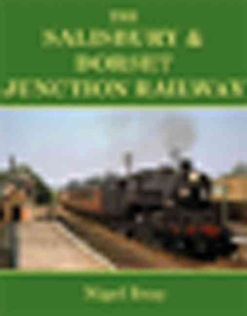 The Salisbury and Dorset Junction Railway
