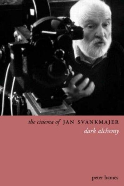 Cinema of Jan Svankmajer