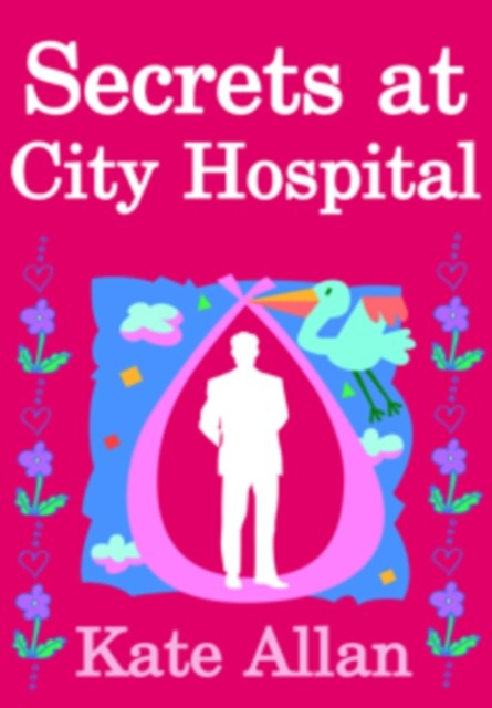 Secrets at City Hospital (Medical Drama Romance)
