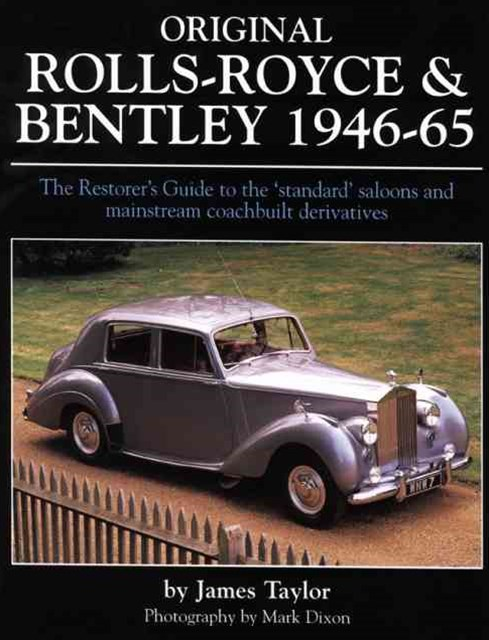 Original Rolls-Royce and Bentley, 1946-65