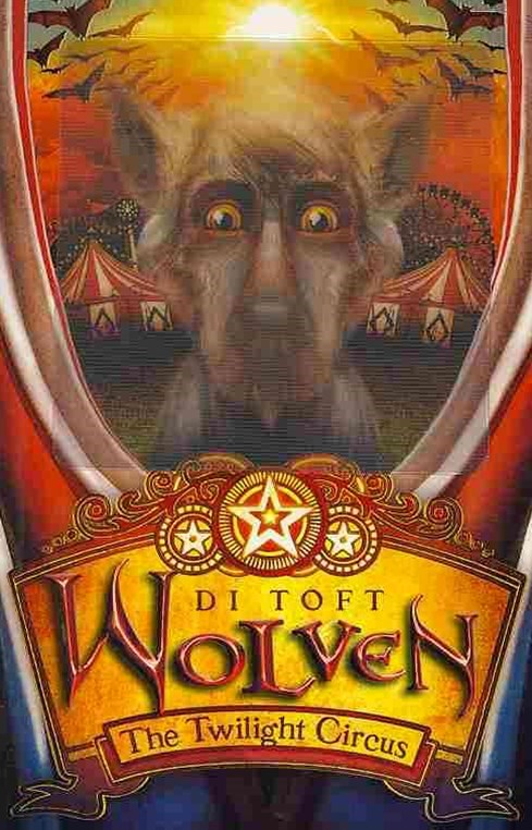 Wolven:#2 Twilight Circus