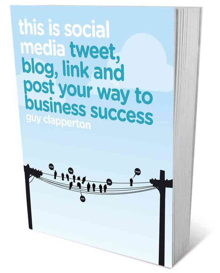 This Is Social Media - Tweet, Blog, Link and Post Your Way to Business Success