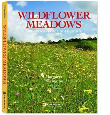 Wildflower Meadows: Survivors from a Golden Age