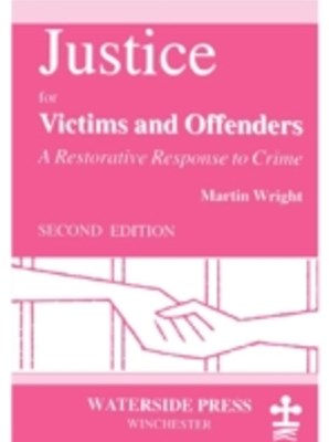 Justice for Victims and Offenders
