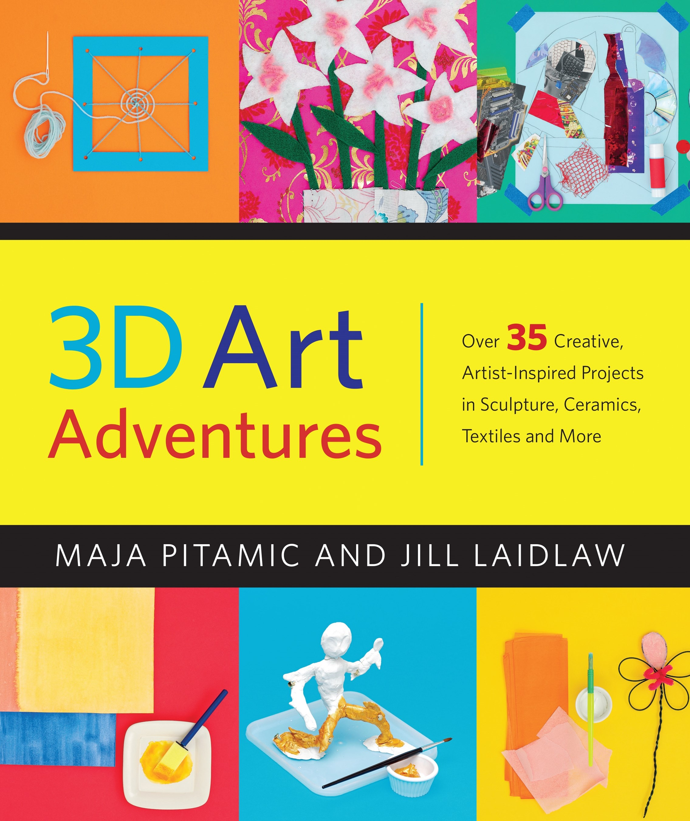 3D Art Adventures: Over 35 Creative Artist-Inspired Projects in S