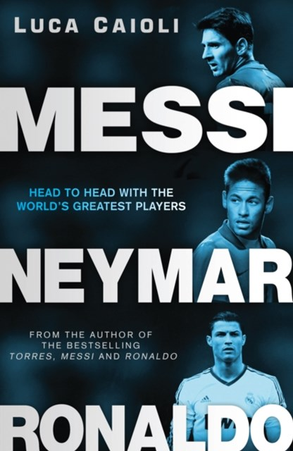 (ebook) Messi, Neymar, Ronaldo