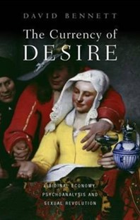 Currency of Desire by David Bennett (9781907103575) - PaperBack - Biographies General Biographies