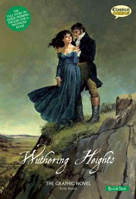Wuthering Heights the Graphic Novel - Quick Text