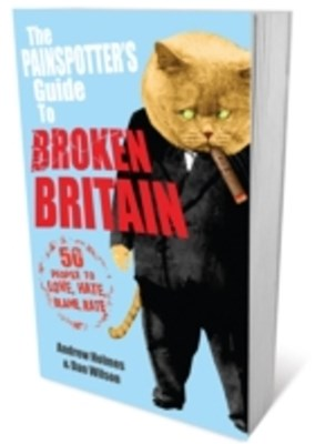 Painspotter's Guide to Broken Britain