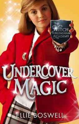 Witch of Turlingham Academy: Undercover Magic