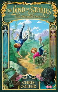 Land of Stories 01  Wishing Spell by Chris Colfer (9781907411755) - PaperBack - Children's Fiction Intermediate (5-7)