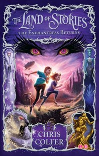 The Land of Stories: The Enchantress Returns by Chris Colfer (9781907411786) - PaperBack - Children's Fiction Intermediate (5-7)