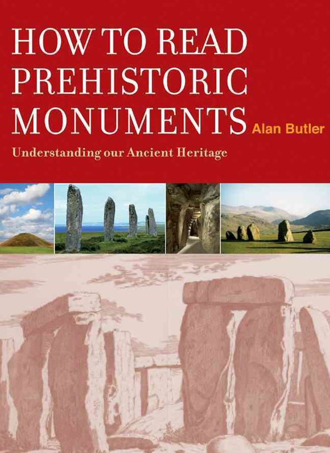 How to Read a Prehistoric Monument