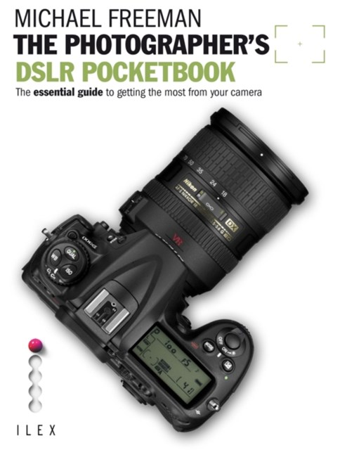 The Photographer's DSLR Pocketbook