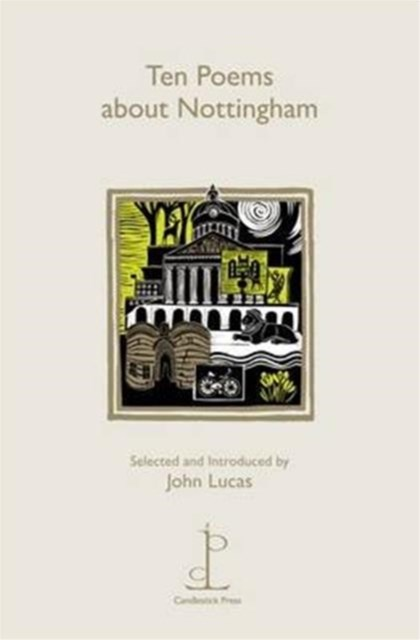 Ten Poems About Nottingham