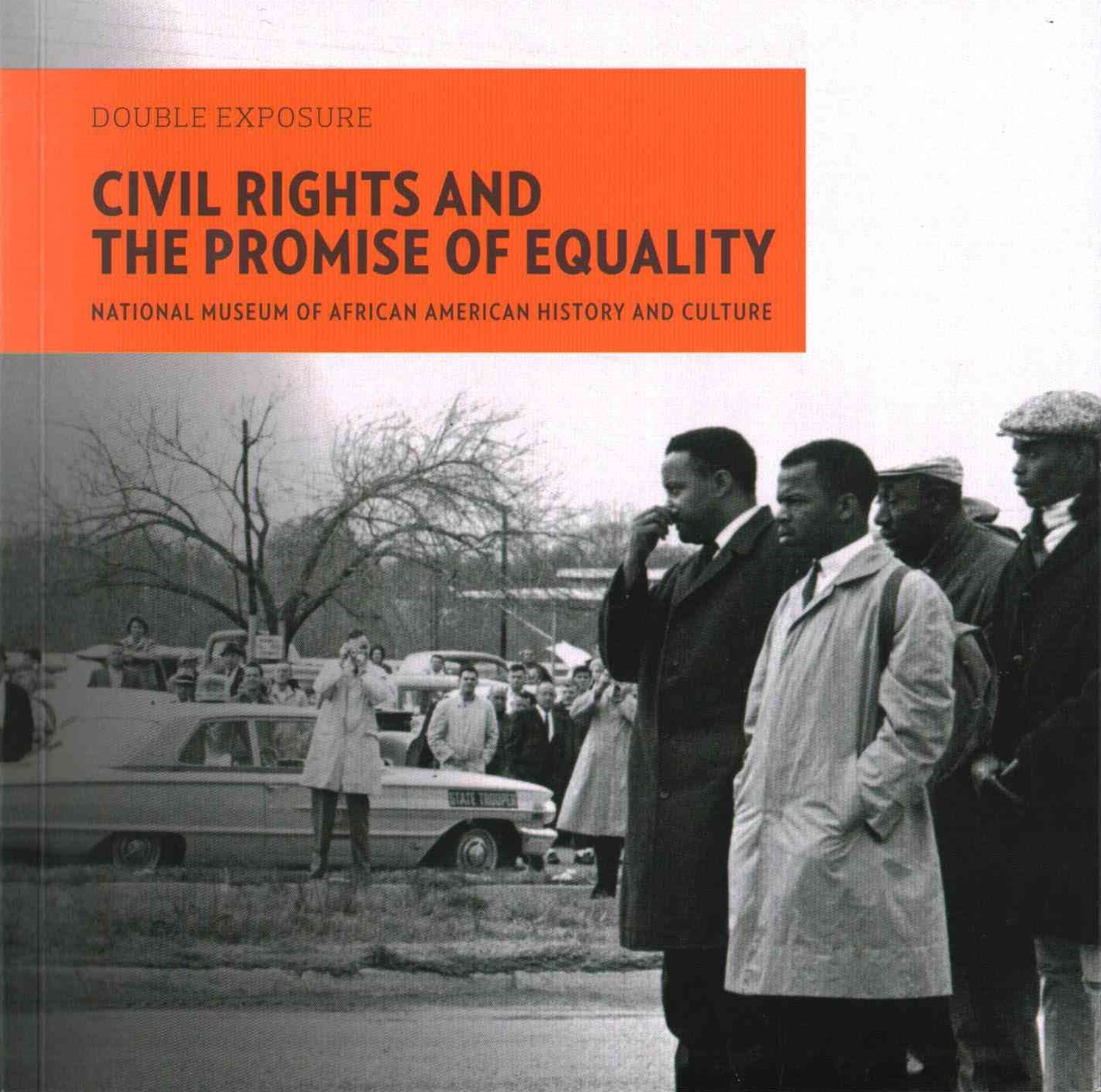 Double Exposure V 2 - Civil Rights and the Promise of Equality