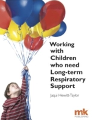 Working with Children who need Long-term Respiratory Support