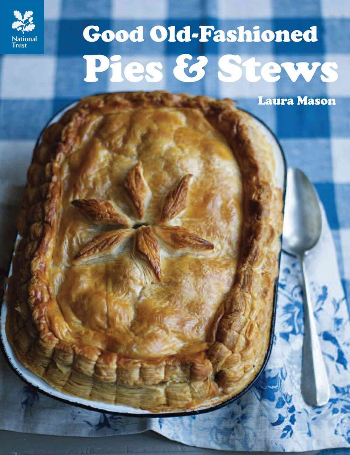 Good Old Fashioned Pies and Stews