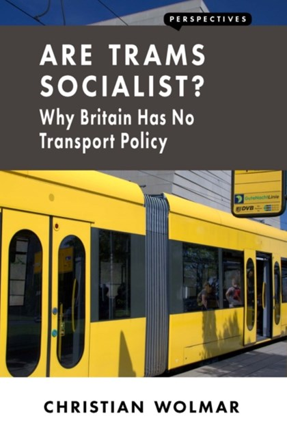 Are Trams Socialist?