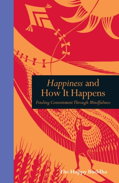Happiness and How it Happens