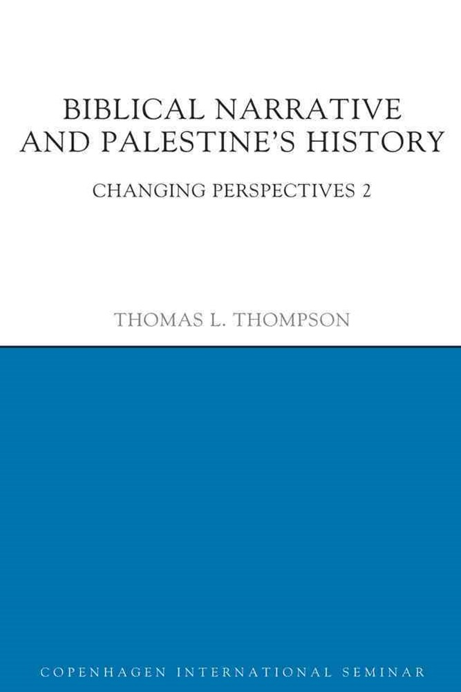 Biblical Narrative and Palestine's History