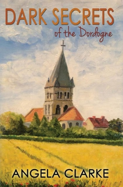 Dark Secrets of the Dordogne