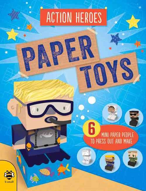 Paper Toys: Action Heroes