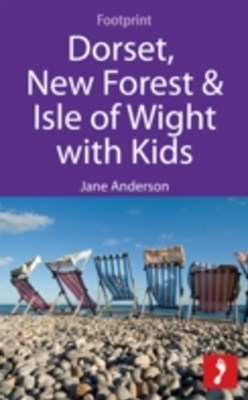 Dorset, New Forest & Isle of Wight with Kids