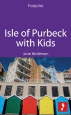 Isle of Purbeck with Kids