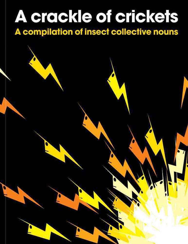 Crackle of Crickets: A Compilation of Insect Collective Nouns