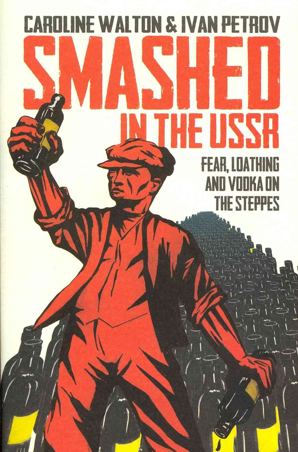 Smashed in the USSR