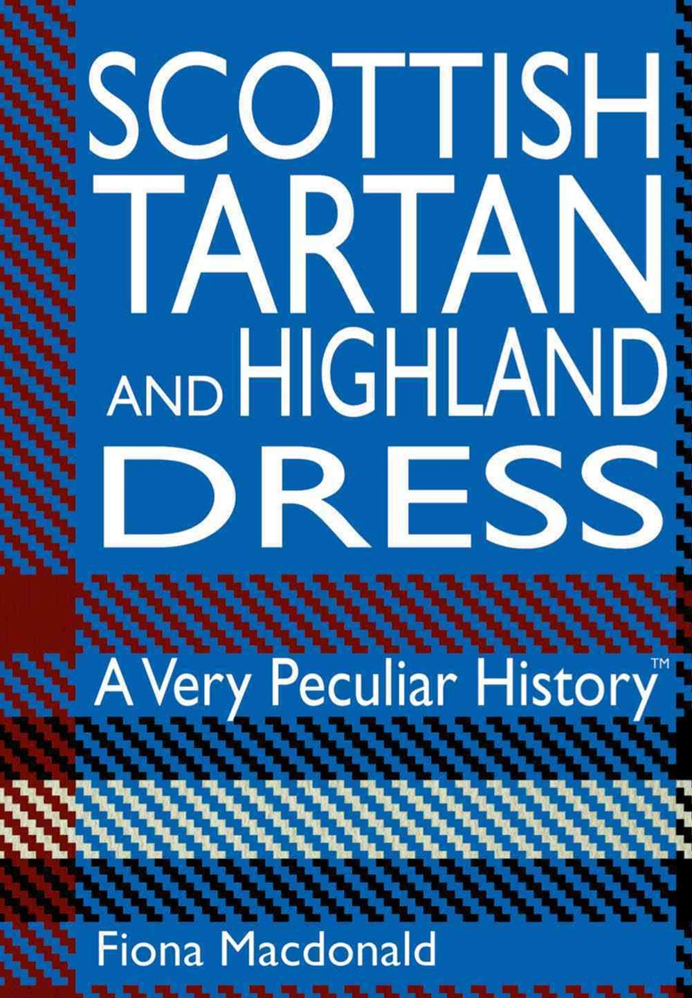Scottish Tartan and Highland Dress