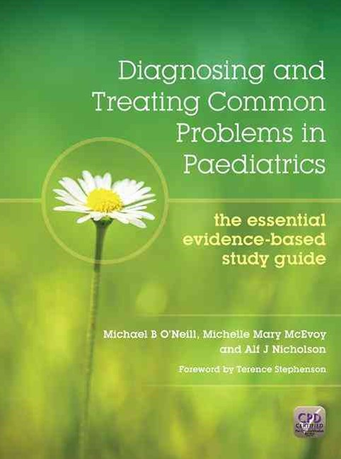Diagnosing and Treating Common Problems in Paediatrics