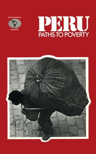Peru: Paths to Poverty