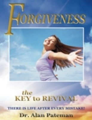 Forgiveness: The Key to Revival