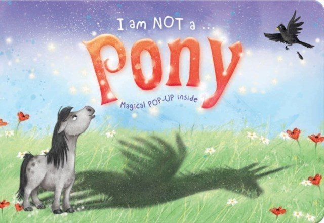 I am Not a...Pony