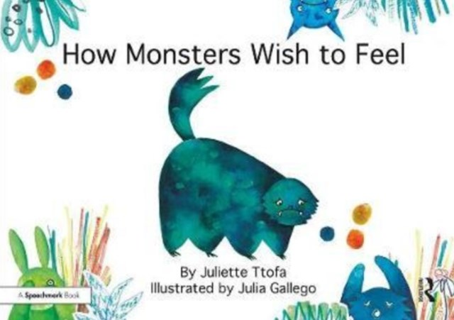 How Monster's Wish to Feel