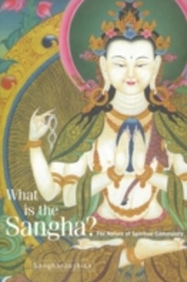 What Is the Sangha?
