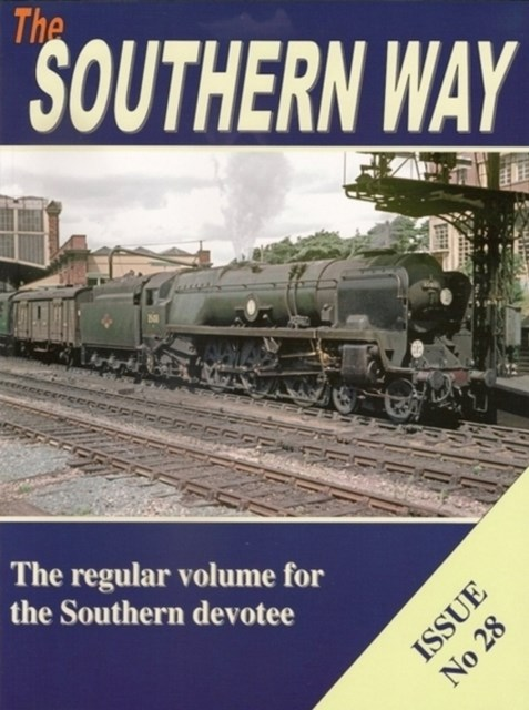 Southern Way Issue No 28