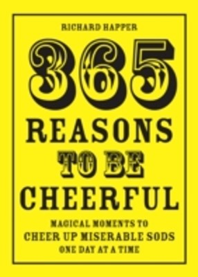 (ebook) 365 Reasons To Be Cheerful