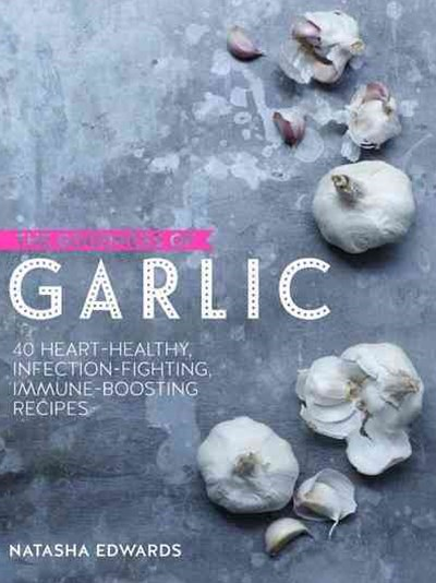 The Goodness of Garlic