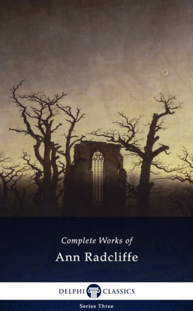 (ebook) Delphi Complete Works of Ann Radcliffe (Illustrated)