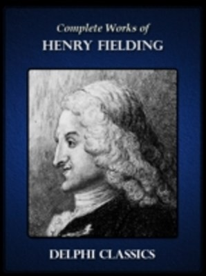 (ebook) Delphi Complete Works of Henry Fielding (Illustrated)