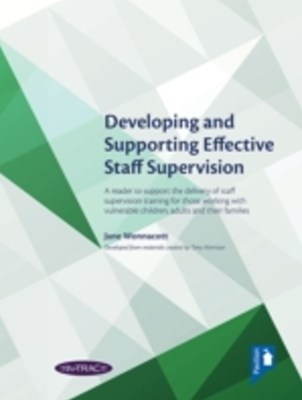 Developing and Supporting Effective Staff Supervision