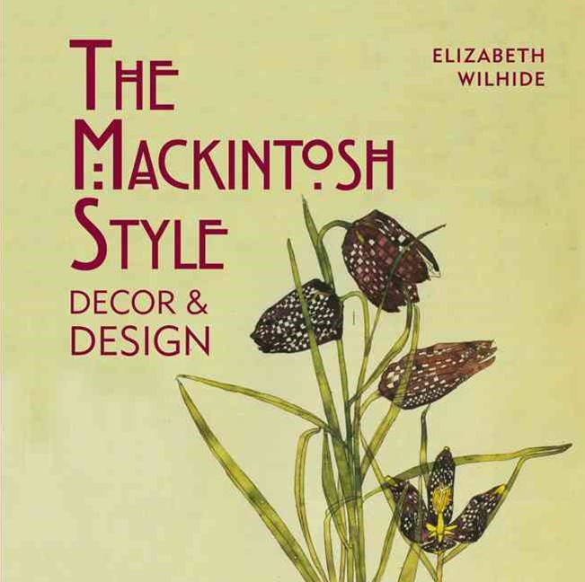 The Mackintosh Style Decor & Design