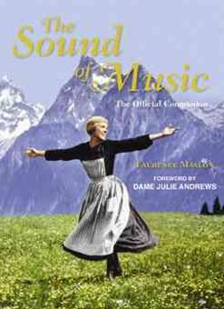 The Sound of Music Companion: 50th Anniversary of Every Family's Favourite Film