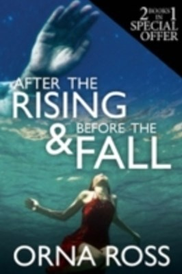 After the Rising & Before the Fall: Two-Books-In-One